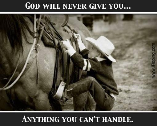 GODWILLNEVERGIVEYOUMORETHANYOUCANHANDLE